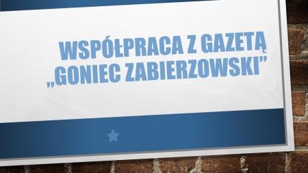 Współpraca z Gońcem Zabierzowskim