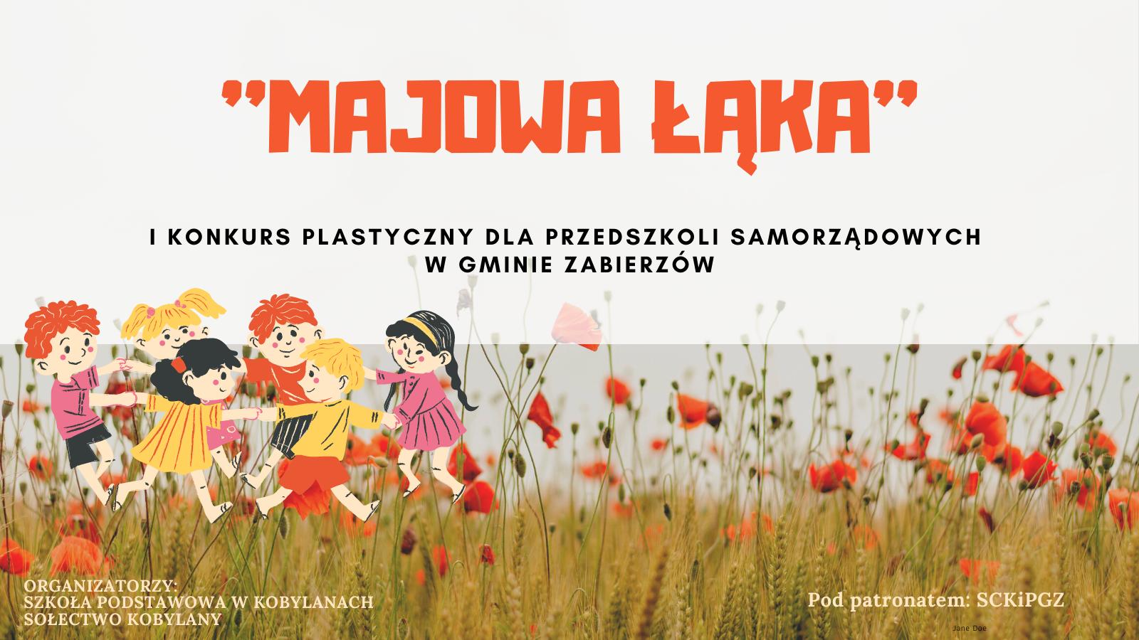 KONKURS PLASTYCZNY ''MAJOWA ŁĄKA'